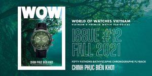 Ra mắt World of Watches Vietnam Fall Issue #12: Chinh phục biển khơi