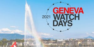 Geneva Watch Days 2021 khép lại với sự thành công ngoài mong đợi